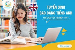 Địa Chỉ Học Cao Đẳng Tiếng Anh Ở Đâu Chất Lượng Nhất?