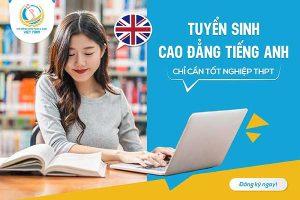 Thông báo tuyển sinh Cao đẳng tiếng Anh năm 2021