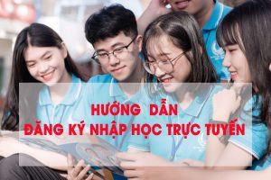 |THÔNG BÁO| – Nhập học trực tuyến cho Sinh viên hệ Cao đẳng Chính quy năm 2021 – 2022
