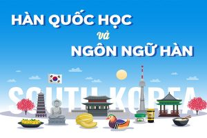 Ngôn ngữ Hàn: Ngành học thời thượng, cơ hội việc làm rộng mở